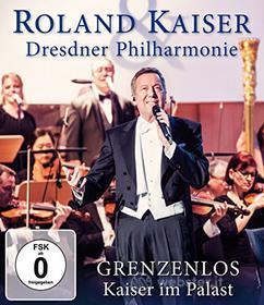 Roland Kaiser & Dresdner - Grenzenlos (Blu-ray)