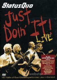 Status Quo. Just Doin'it Live. 40 Years Of Quo