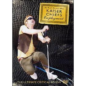 Kaiser Chiefs. Employment. World's Greatest Albums