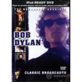 Bob Dylan. Classic Broadcasts