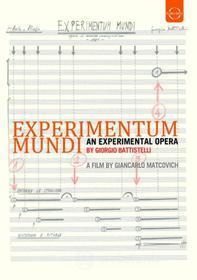 Giorgio Battistelli. Experimentum Mundi. An Experimental Opera