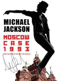 Michael Jackson - Moscow Case 1993: When King Of Pop Met The Soviets