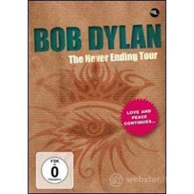 Bob Dylan. The Never Ending Tour
