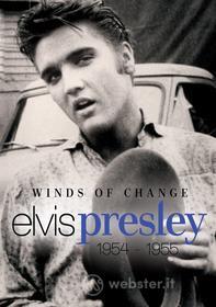 Elvis Presley. Winds of Change 1954-1955