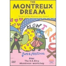 The Montreux Dream. The Story Of The Montreux Jezz Festival + The B.B. King Workshop