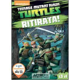 Teenage Mutant Ninja Turtles. Stagione 3. Vol. 1. Ritirata!