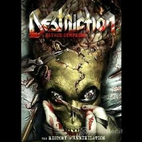 Destruction. A Savage Symphony - The History of Annihilation