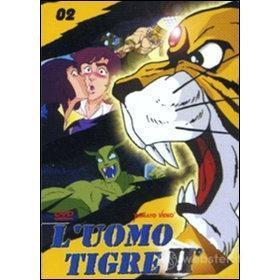 L' uomo tigre II. Vol. 2
