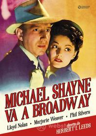 Michael Shayne Va A Broadway