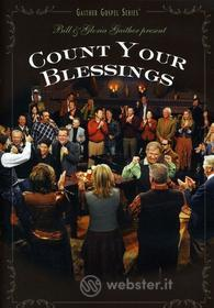 Bill & Gloria / Homecoming Friends Gaither: Count Your Blessings