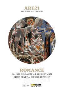 ART21. Art In The 21st Century. Romance
