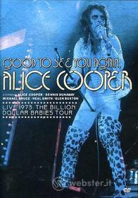 Alice Cooper - Good To See You Again: Live 1973 - Billion Dollar