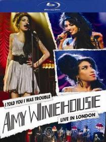 Amy Winehouse. I Told You I Was Trouble. Live in London (Blu-ray)