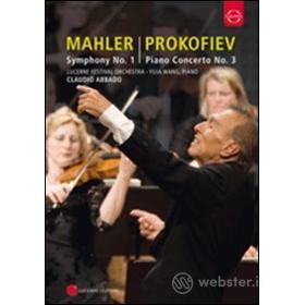Gustav Mahler. Symphony No. 1 - Sergey Prokofiev: Piano Concerto No. 3