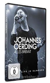 Johannes Oerding - Alles Brennt-Live In Hamb