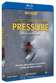 Don't Crack Under Pressure (Blu-ray)