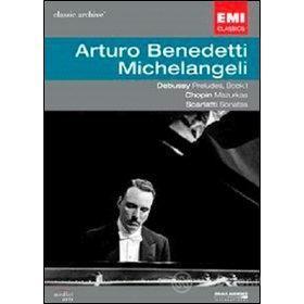 Arturo Benedetti Michelangeli. Debussy. Chopin. Scarlatti. Classic Archive
