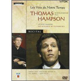 Thomas Hampson. In Recital. Voices of our Time
