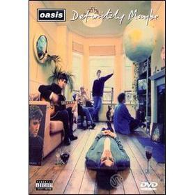 Oasis. Definitely Maybe: The DVD