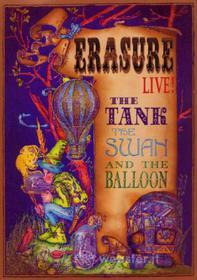 Erasure. The Tank, the Swan and the Balloon Live! (2 Dvd)