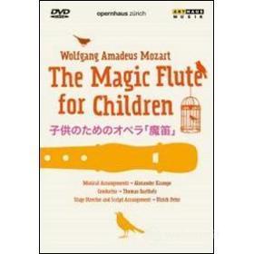 Wolfgang Amadeus Mozart. Il flauto magico (per bambini)