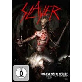 Slayer. Trash Metal Heroes