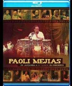 Paoli Mejias - De Jazzambia A Mi Tambor El Concierto