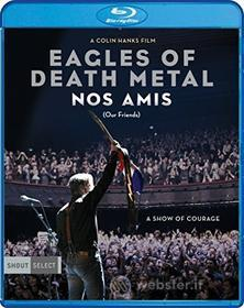 Eagles Of Death Metal - Eagles Of Death Metal: Nos Amis (Our Friends) (Blu-ray)