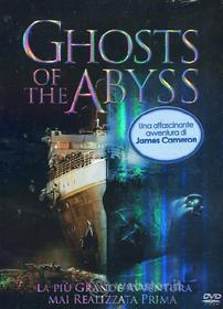 Ghosts of the Abyss (Edizione Speciale)