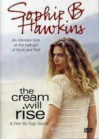 Sophie B Hawkins - Cream Will Rise
