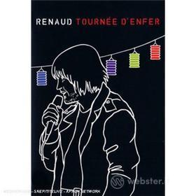 Renaud - Tournee D'Enfer