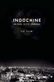 Indochine - Black City Parade: Le Film (Blu-ray)