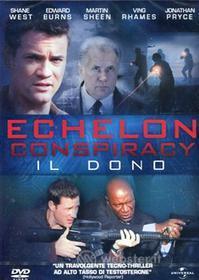 Echelon Conspiracy - Il Dono
