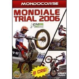 Mondiale Trial 2006