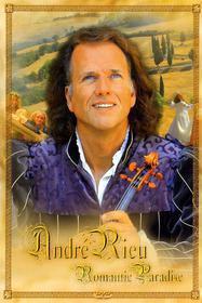 Andre' Rieu - Romantic Paradise