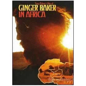 Ginger Baker. Ginger Baker In Africa