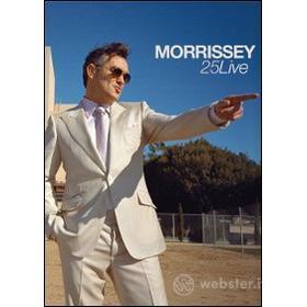 Morrissey. 25Live