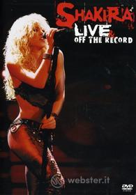 Shakira - Live & Off The Record (2 Dvd)