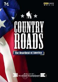 Country Roads. The Heartbeat of America