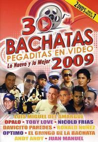 30 Bachatas Pegaditas En Video: Nuevo Y Mejor 2009