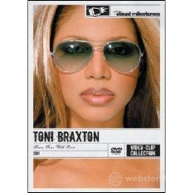 Toni Braxton. From Toni With Love. The Video Collection